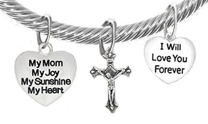 "My Mom, My Joy, My Sunshine, My Heart, and "" I Will Love You Forever"", And A Crucifix Bracelet"