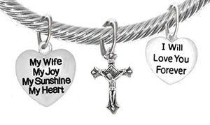 "My Wife, My Joy, My Sunshine, My Heart, and "" I Will Love You Forever"", And A Crucifix, Bracelet"