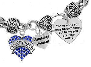 "Coast Guard Amazing Women, ""To the World You May Be Someone"" Charm Bracelet, Safe - Nickel Free"