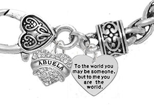 "Mother's Mom Grandma Jewelry ""Abuela"" To the World You."" Bracelet, Safe"