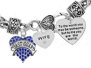 "Coast Guard Wife, ""To the World You May Be Someone"" Charm Bracelet, Crystal Heart Wife, Safe"