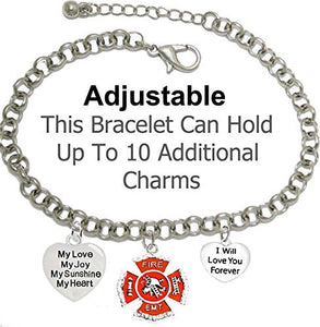 EMT, Firefighter, My Love, My Joy, My Sunshine, I Will Love You Forever Bracelet - Safe, Nickel Free