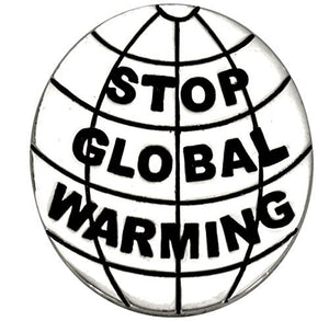 Stop Global Warming, Real Jewelry, Not Plastic or Paper Safe, Nickel, Lead & Cadmium Free