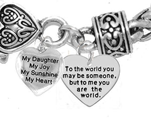 "My ""Daughter"", My Joy to The World You..."" Bracelet, Hypoallergenic, Safe - Nickel & Lead Free"
