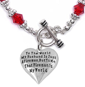 My Firefighter Is My World, Wife Bracelet, Hypoallergenic, Safe - Nickel & Lead Free