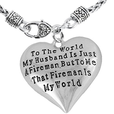 My Firefighter Is My World, Wife Necklace, Hypoallergenic, Safe - Nickel & Lead Free