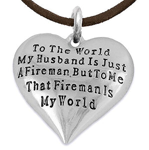 My Firefighter Is My World, Wife Adjustable Necklace, Safe - Nickel & Lead Free.