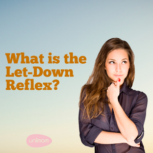 Person - What is the Let-Down Reflex?