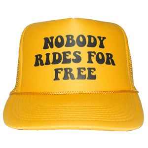 Nobody Rides Foam Trucker Hat - Black or Yellow