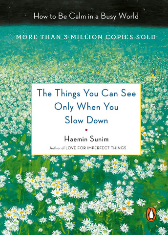 The Things You Can See Only When Slowing Down x Haemin Sunim