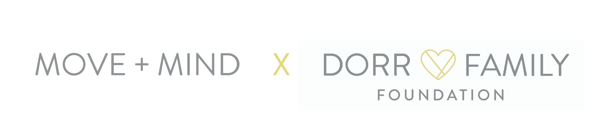 Move and Mind + Dorr Family Foundation