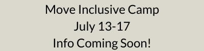 Move Inclusive Camp Coming Soon