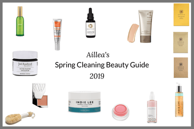 Aillea's Spring Cleaning Beauty Guide 2019