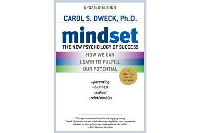 Mindset: The New Psychology of Success x Carole S. Dweck, PhD