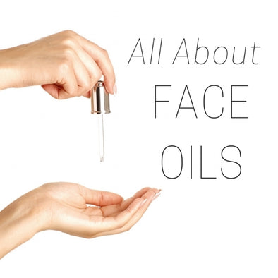 All About Face Oils