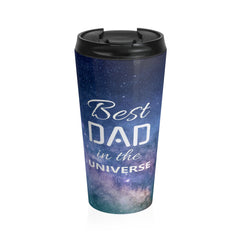 Best Dad in the Universe Photo Stainless Steel Travel Mug