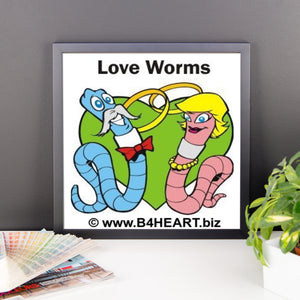 Framed Love Worms poster