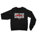 MIND YOUR BUSINESS UNISEX RAGLAN
