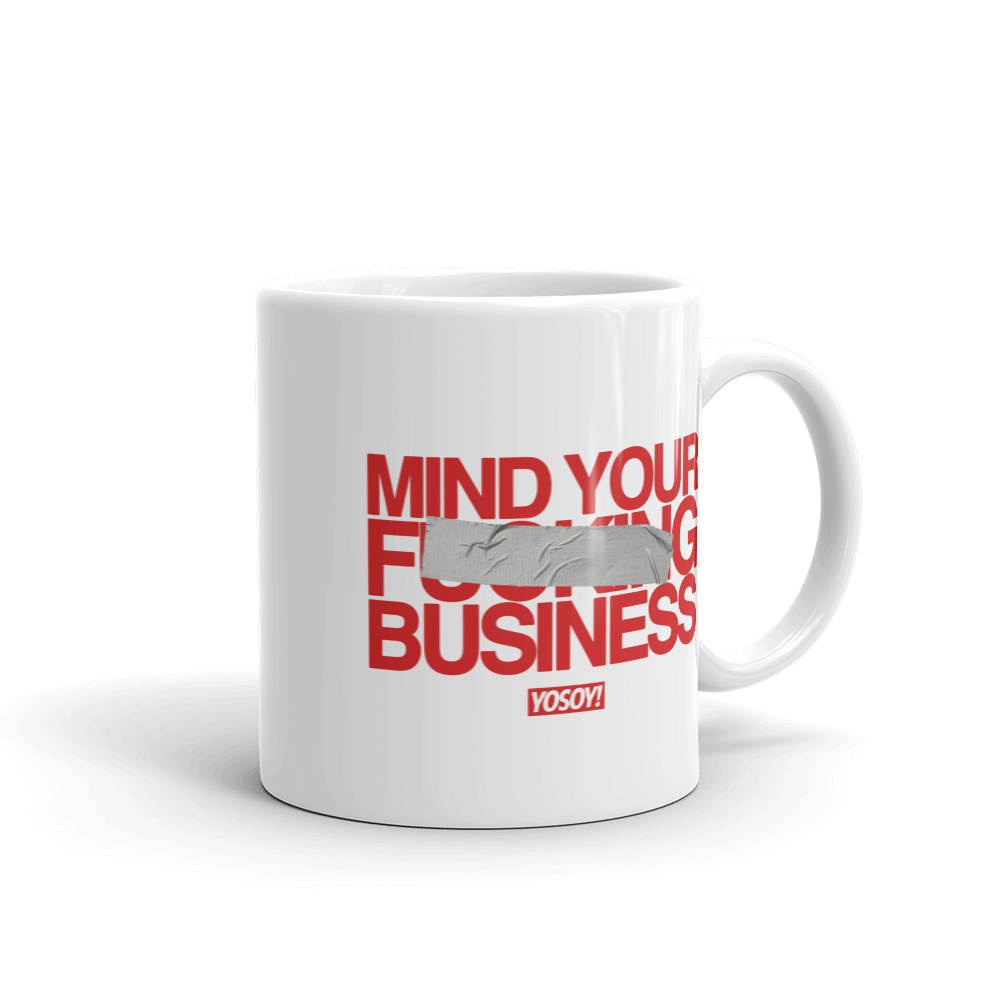 MIND YOUR BUSINESS MUGS