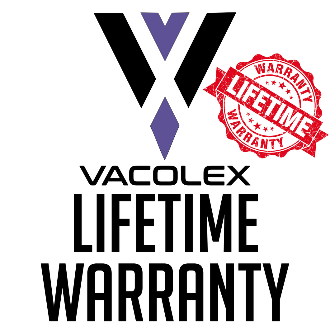Vacolex™ Lifetime Warranty