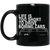 Life Is Too Short Bus 11 oz. Black Mug