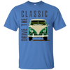 Drive The Classic T-Shirt