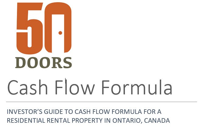 INVESTOR'S GUIDE TO CASH FLOW FORMULA FOR A RESIDENTIAL RENTAL PROPERTY IN ONTARIO, CANADA