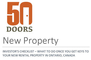INVESTOR'S CHECKLIST – WHAT TO DO ONCE YOU GET KEYS TO YOUR NEW RENTAL PROPERTY IN ONTARIO, CANADA