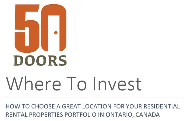 HOW TO CHOOSE A GREAT LOCATION FOR YOUR RESIDENTIAL RENTAL PROPERTIES PORTFOLIO IN ONTARIO, CANADA