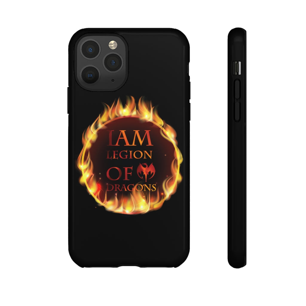 I am Legion of Dragons Tough Phone Case