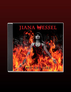 The fire is yours to have and hold with this physical CD of We Are Fire! by Jiana Wessel. Experience Dragons, Darkness and Fire with this musical compilation!