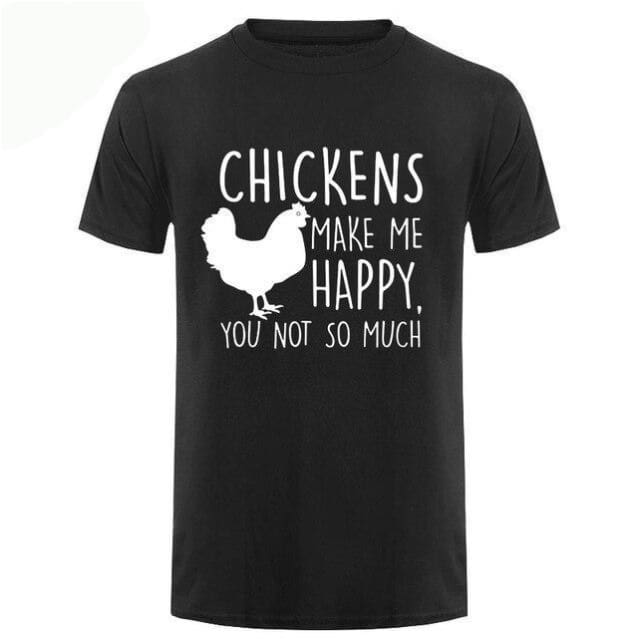 Chickens Make Me Happy T Shirt - Black White / Small