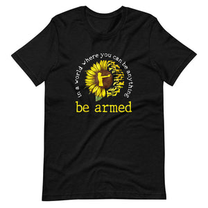 Be Armed Sunflower Tee Shirt (6149679480987)