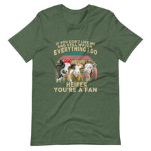 Watch Everything I do Heifer Tee Shirt (6161948573851)