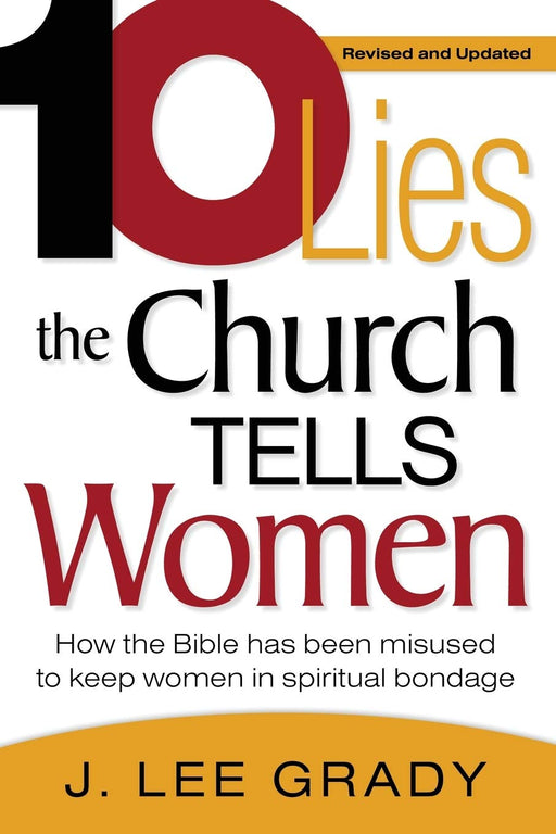10 Lies the Church Tells Women : How the Bible has been misused to keep women in spiritual bondage