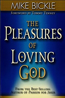 The Pleasure of Loving God : A Call to Accept God's All-Encompassing Love for You