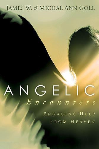 Angelic Encounters : Engaging Help From Heaven