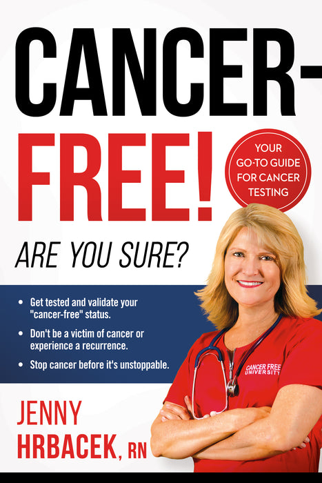Cancer-Free! : Are You Sure?