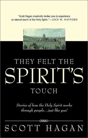 They Felt The Spirit's Touch : Stories of how the Holy Spirit works through people...just like you!