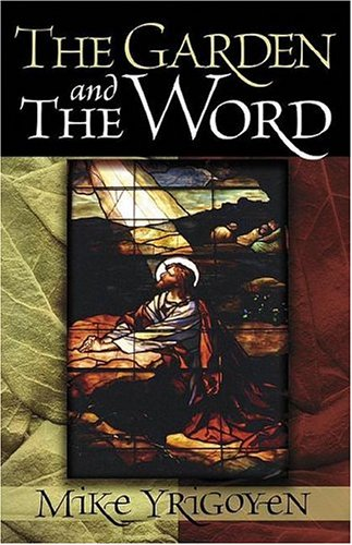 The Garden And The Word