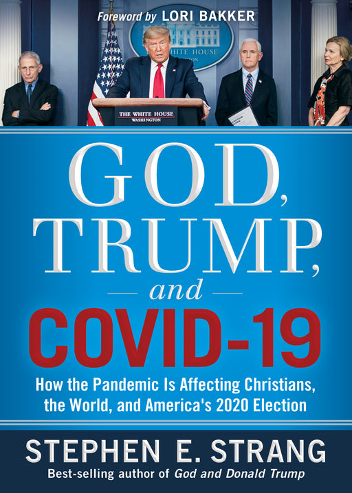 God, Trump, and COVID-19 - Autographed by Steve Strang