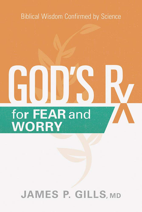 God's Rx For Fear and Worry
