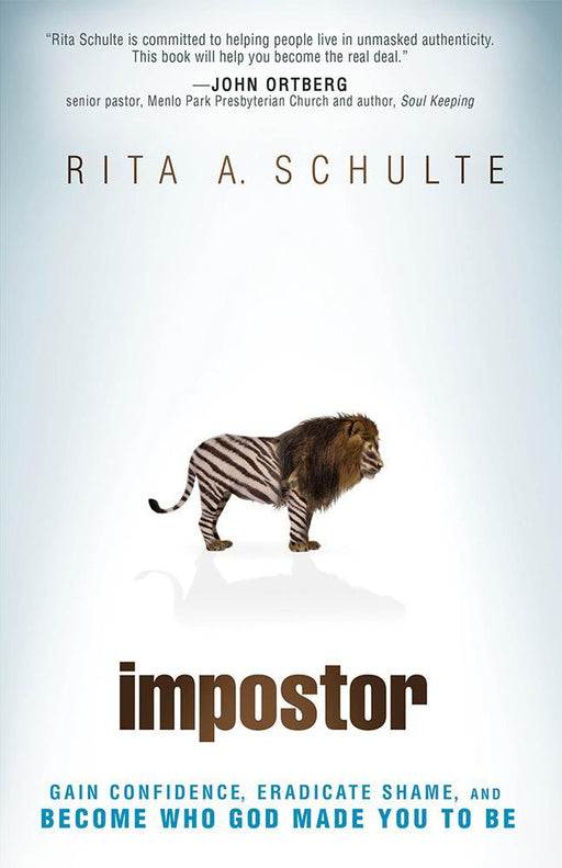 Impostor : Gain Confidence, Eradicate Shame, and Become Who God Made You to Be