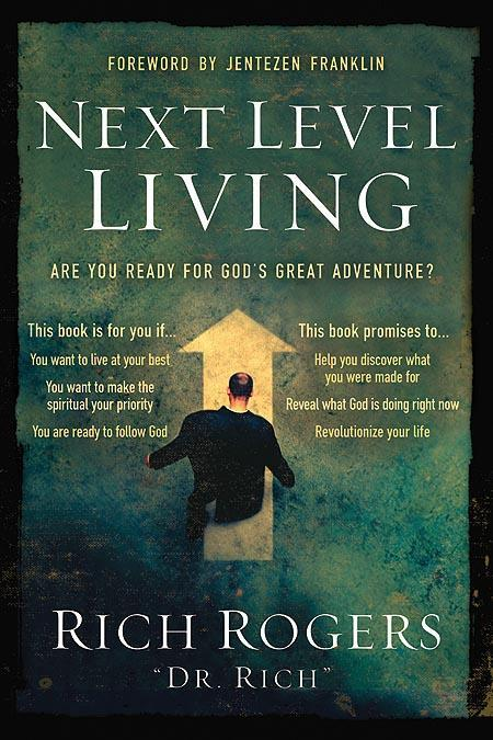 Next Level Living : Are You Ready for God's Great Adventure?