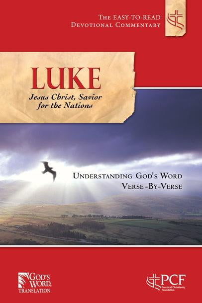 Luke : Jesus Christ, Savior for the Nations