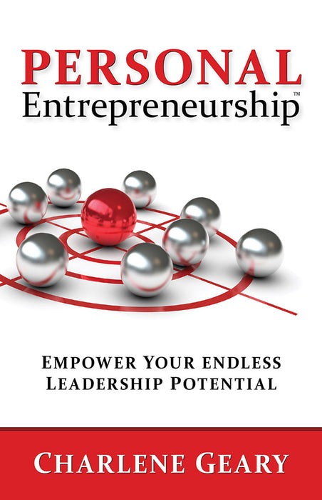 Personal Entrepreneurship : Empower Your Endless Leadership Potential