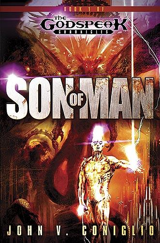 Son Of Man : Book One of the Godspeak Chronicles