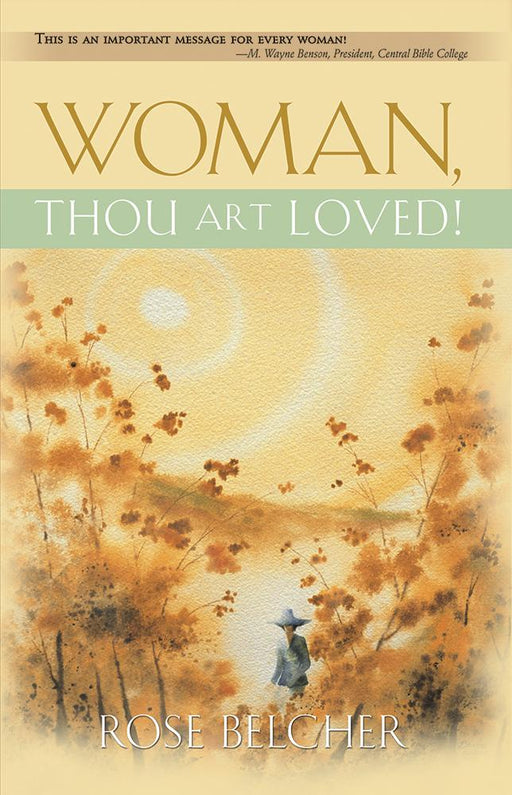 Woman, Thou Art Loved!