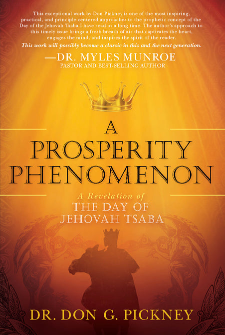 A Prosperity Phenomenon : A Revelation of the Day of Jehovah Tsaba