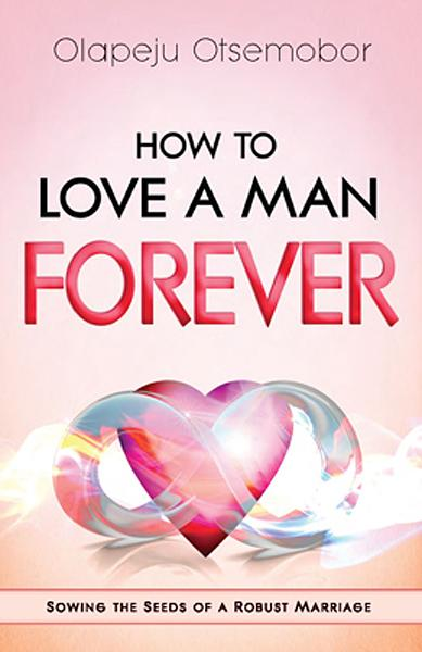 How to Love a Man Forever